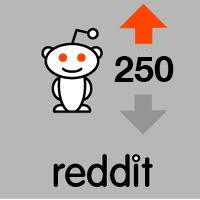 250 reddit upvotes
